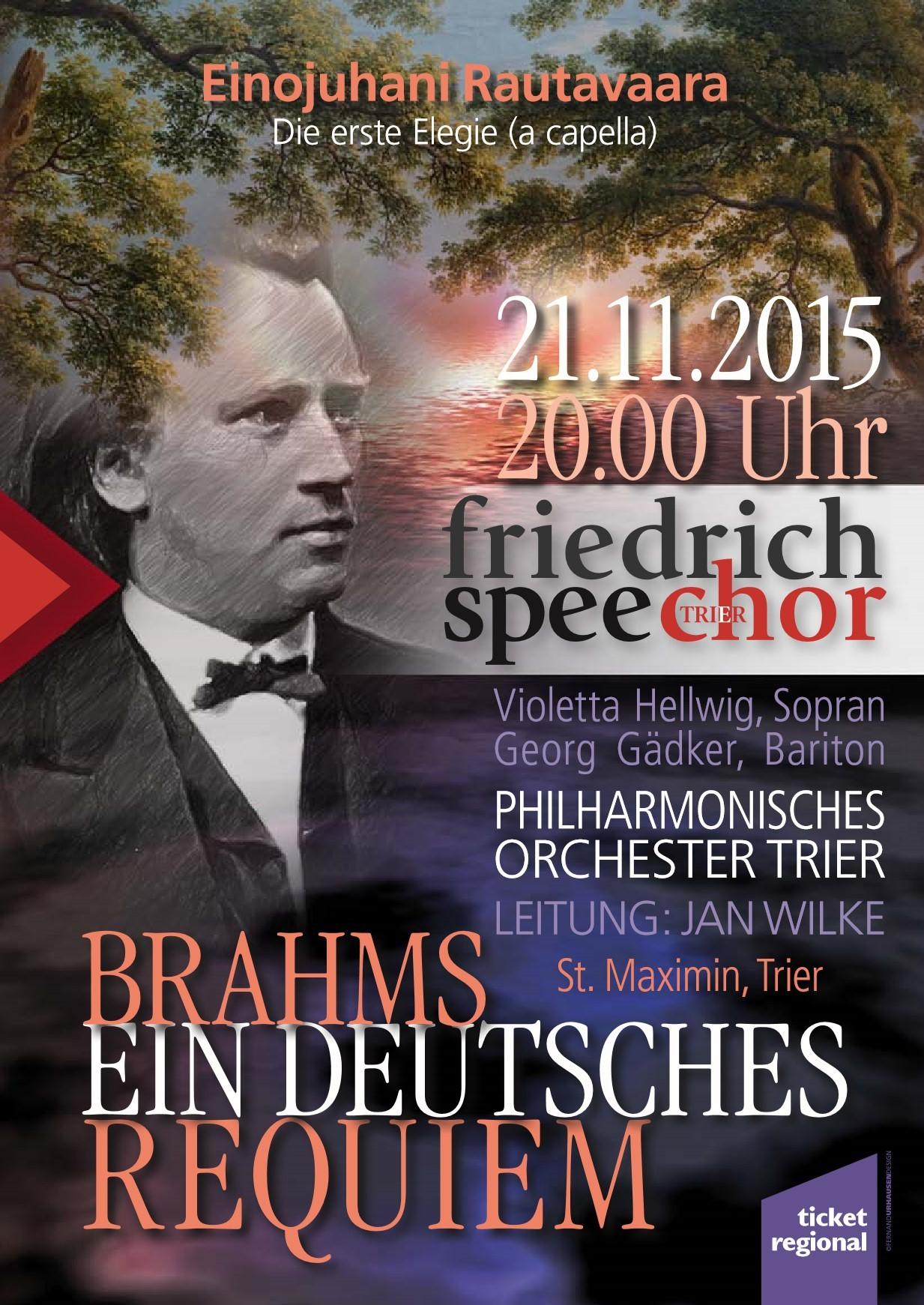 Friedrich-Spee-Chor Trier: Brahms - Ein deutsches Requiem